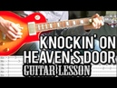 Guns N'Roses - Knocking On Heaven's Door FULL Guitar Lesson (With Tab)