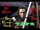 Chung Tử Đơn Anh Hùng Hồng Hy Quan Tập 3 The Kungfu Master Donnie Yen 2014