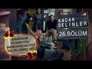 Kaçak Gelinler 26 Bölüm - Çiftlerimiz dövmecide!