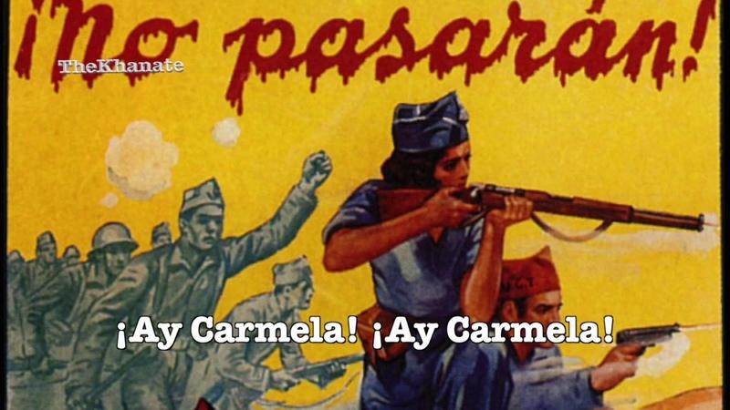 İspanyol Komünist Şarkısı ¡Ay Carmela! (Türkçe Altyazılı)
