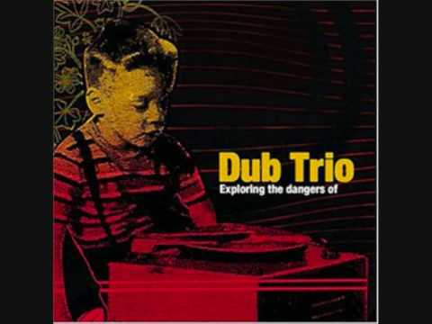 Dub Trio - 02 Casting Out The Nines