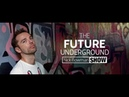 The Future Underground Show with Nick Bowman 15 02 2019