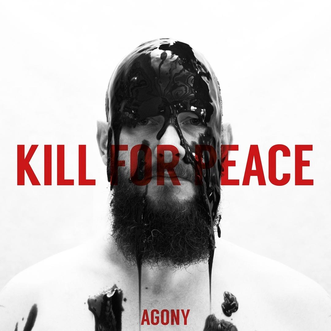 Kill For Peace - Agony (EP)