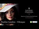 Pauline London - Vibra