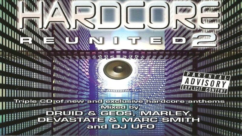 Hardcore Reunited 2 CD 1 Druid Geos Marley