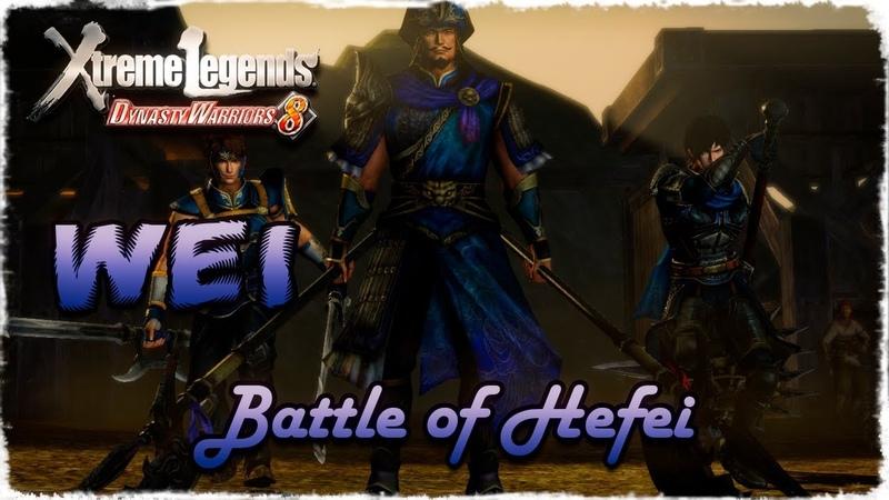 Story Mode ◄ Dynasty Warriors 8 ► Wei 12 Battle of Hefei