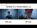 WHERE R U FROM MVMINO cutのKRver.とJPver.比較動画作ってみた - 衣装カットとか若干違うね - seungri MINO