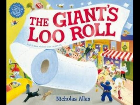 Buzzing for Books: The Giant's Loo Roll by Nicholas Allan