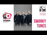 SWANKY TUNES на DFM 11/04/19