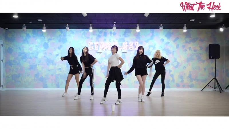 [Dance Practice]Sha Sha - What The Heck