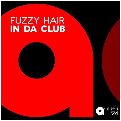 Fuzzy Hair альбом In da Club