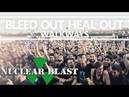 WALKWAYS - 'Bleed Out, Heal Out' (OFFICIAL VIDEO)