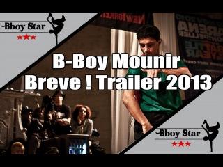 B-Boy Mounir (Vagabonds) Cut 2013