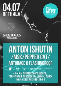 4.07 - ANTON ISHUTIN (Moscow) @ The OFFICE IBIZA