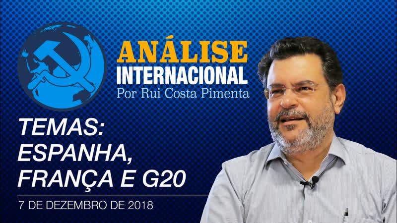 Análise Internacional nº28 | Espanha, França e G20