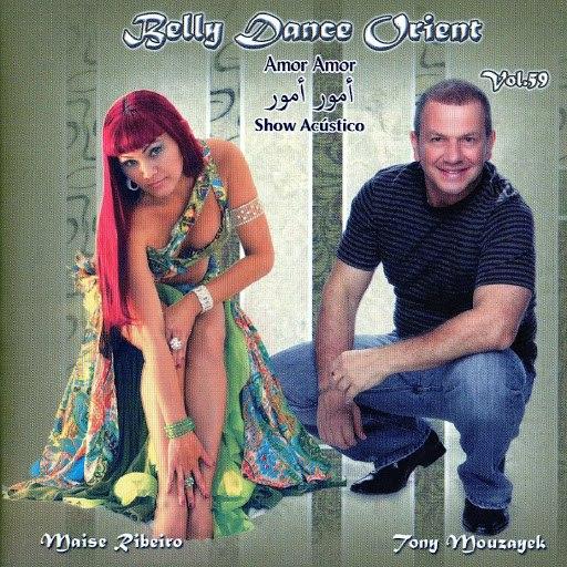 Tony Mouzayek альбом Belly Dance Orient, Vol. 59 (Amor Amor) [Show Acústico] [feat. Maíse Ribeiro]