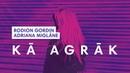 Rodion Gordin feat Adriana Miglāne Kā Agrāk