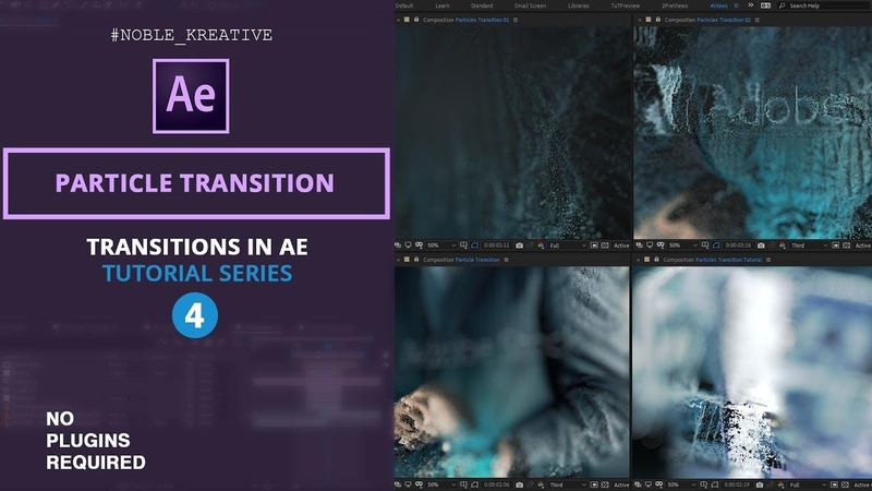 Particle Transition in After Effects | No Plugins Required