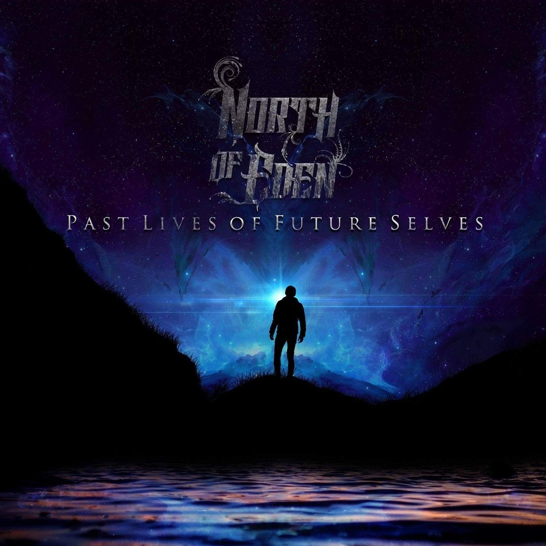 North of Eden – Past Lives of Future Selves (2019)