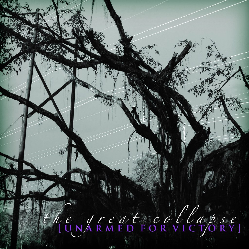 Unarmed For Victory - The Great Collapse [EP] (2012)