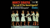 Nancy Sinatra - 1966 - The Last Of The Secret Agents