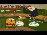 Lets Watch TIME - Зеленый Слоник [ Строго 18+ ]