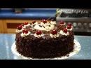 Рецепт - Торт Пьяная вишня от http://videoculinary.ru Бабушка Эмма