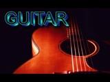 Очень Красивые Мелодии ГитарыSPANISH GUITAR