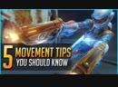 5 MOVEMENT TIPS