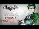 Batman Return to Arkham Arkham City Enigma Conundrum