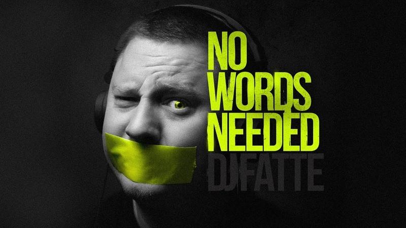 DJ Fatte - No Words Needed (Full album)