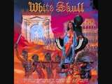 White Skull - Time for glory.wmv