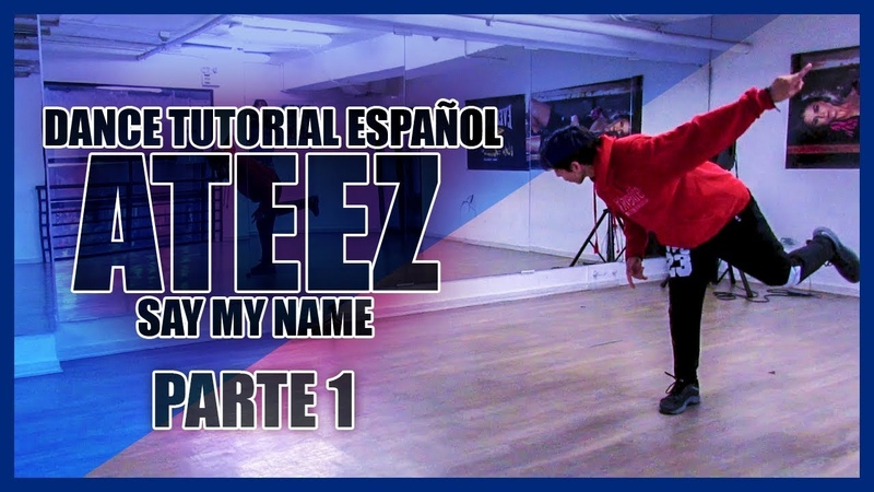 ATEEZ(에이티즈) - Say My Name - Part 1 - Dance Tutorial | Español