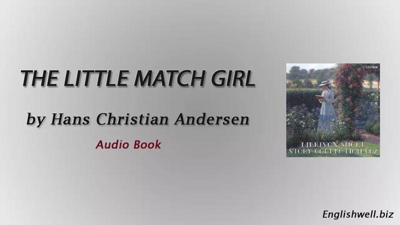 The Little Match Girl by Hans Christian Andersen Short Story