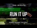 [FREE] Pi'erre Bourne x Playboi Carti Type Beat Run It Up (Prod. LNA Beats)