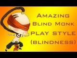 Lee Sin, amazing Blind Monk [league of legends]