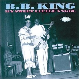B.B. King альбом My Sweet Little Angel