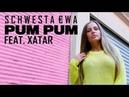 SCHWESTA EWA feat. XATAR - Pum Pum (Official Video) ► Prod. von Gökhan Güler