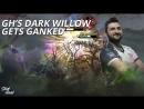 GH's Dark Willow gets ganked