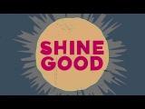 Garmiani - Shine Good (feat. Julimar Santos) Lyric Video Dim Mak Records