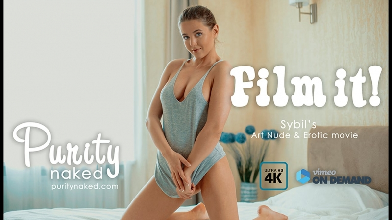 Film it! Sybil (Art nude, erotic movie, UltraHD 4k) ( Сексуальная, Приват Ню, Private Модель, Nude 18 )