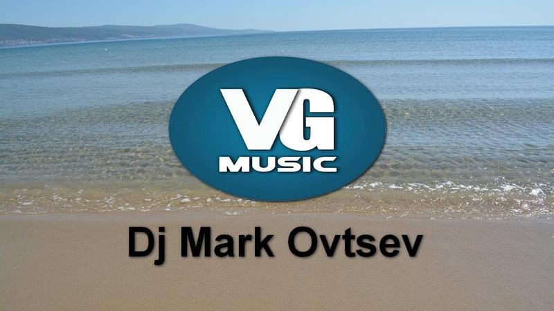 Dj Mark Ovtsev - Electro Mix Light N3 Emotions part11 [Electro House, Progressive House, Trance]