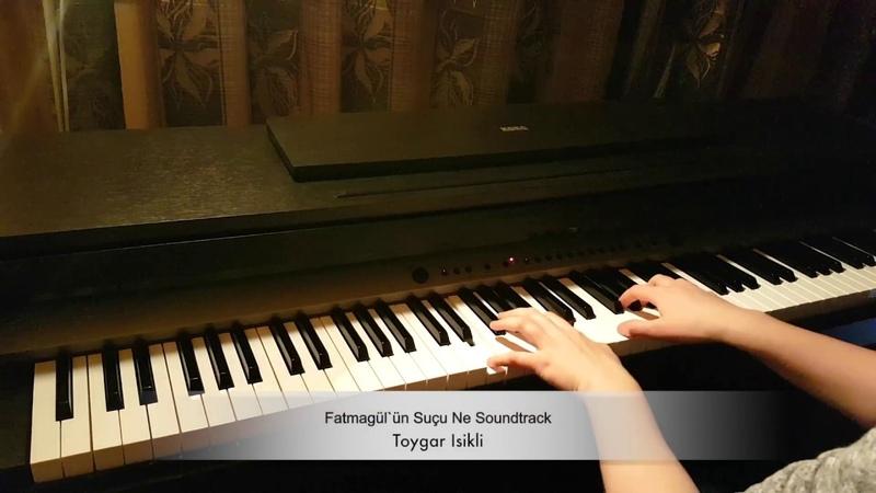 Fatmagülün Suçu Ne Soundtrack-Piano arrang. by Roxana Belibou
