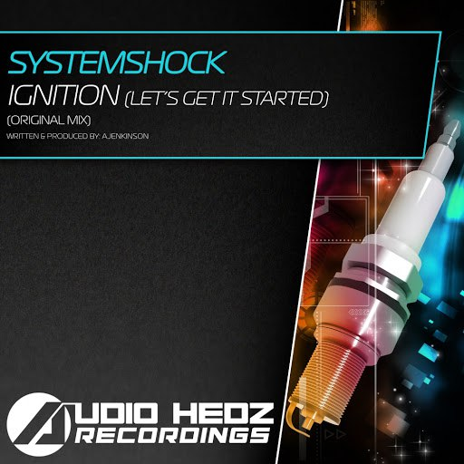 Systemshock альбом Ignition (Lets Get It Started)