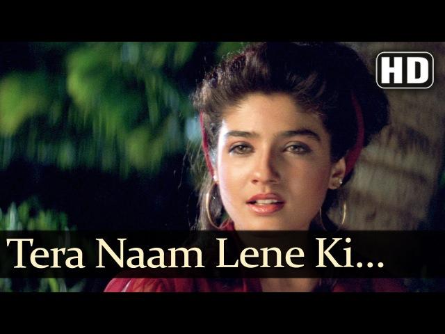 Tera Naam Lene Ki (HD) | Shahrukh Khan, Raveena Tandon - Yeh Lamhe Judaai Ke Songs - Kumar Sanu Hits
