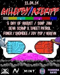 11.04 GILLEPSY x AZERIFF @ SECRET PLACE