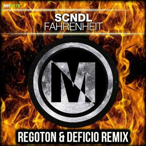 SCNDL - Fahrenheit (Regoton & Deficio Remix)