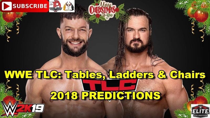 WWE TLC 2018 Finn Bálor vs Drew McIntyre Predictions WWE 2K19