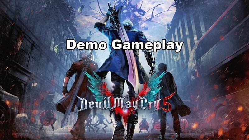 Devil May Cry 5 Demo Gameplay by Ariel