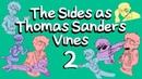 Sanders Sides as Thomas Sanders Vines PART 2